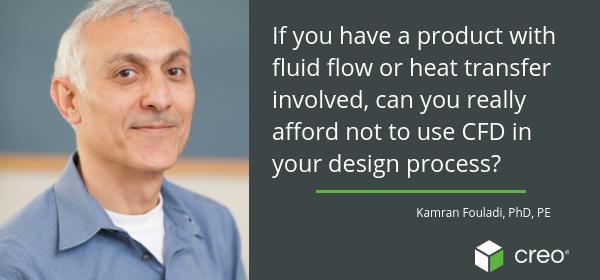 Tiến sĩ Kamran Fouladi nói về CFD của Creo